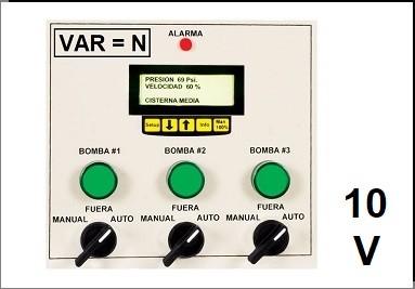 Serie 10V Vel. Variable   Variadores = N x Bombas